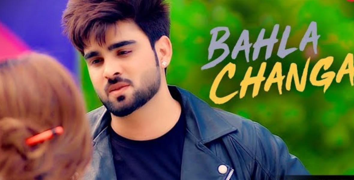 Bahla Changa Lyrics - Inder Chahal