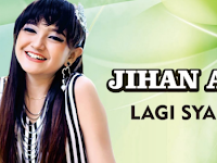 Download Lagu Jihan Audy - Lagi Syantik Mp3 Dangdut Koplo 2018