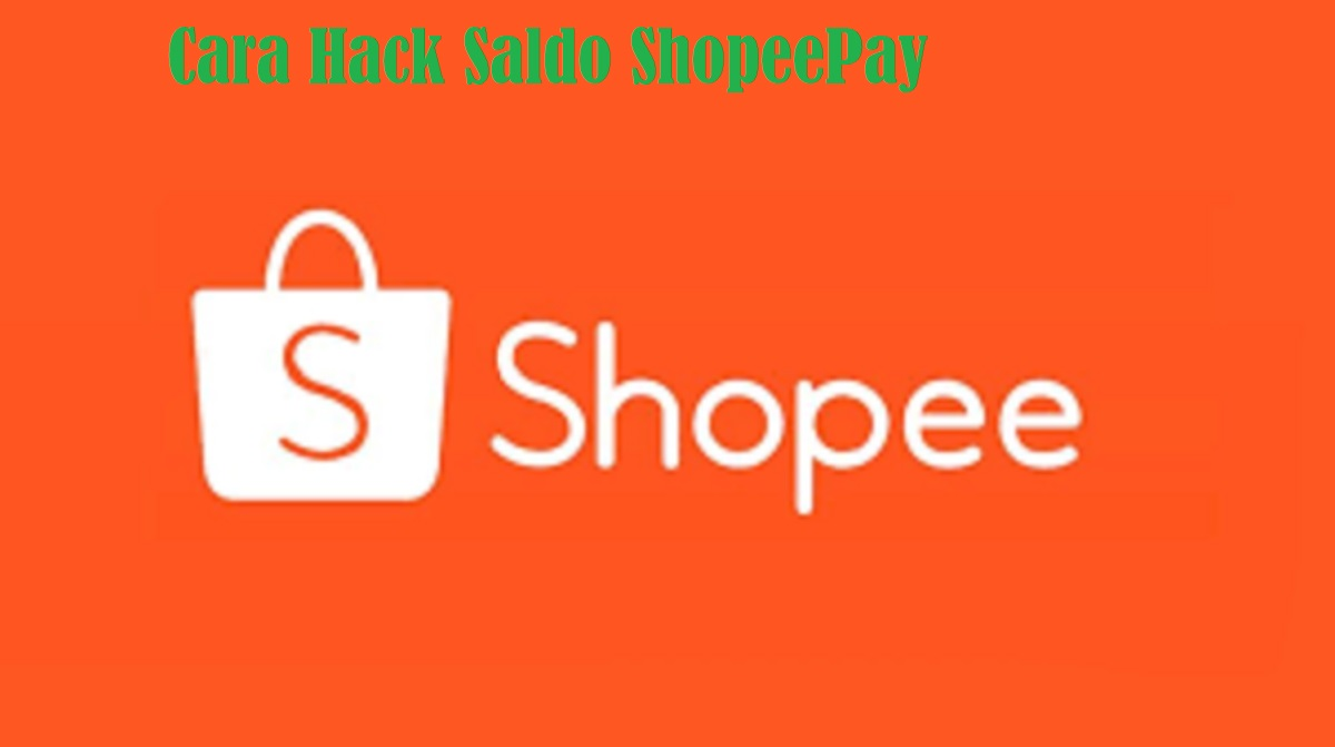 Cara Hack Saldo ShopeePay