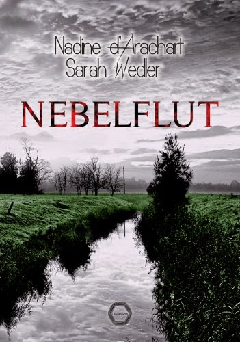 http://www.amazon.de/Nebelflut-Thriller-Nadine-dArachart/dp/3941139525/ref=sr_1_1?ie=UTF8&qid=1417517191&sr=8-1&keywords=Nebelflut