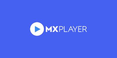 تحميل  تطبيق MX Player apk للأندرويد