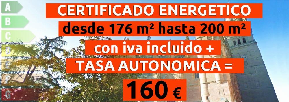 certificado y tasa 176 hasta 200 m2 = 160 €