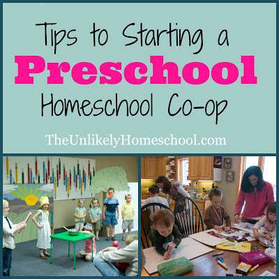 Tips to Starting a Preschool Homeschool Co-op-The Unlikely Homeschool