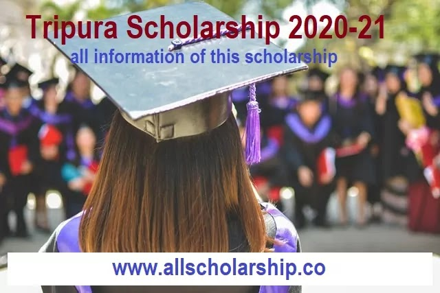 Post Matric Tripura Scholarship | Pre Matric Tripura Scholarship 2020-21