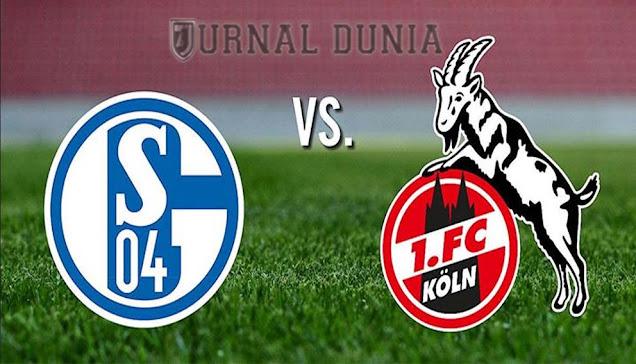 Prediksi Schalke 04 vs FC Koln, Kamis 21 Januari 2021 Pukul 00.30 WIB @Mola TV
