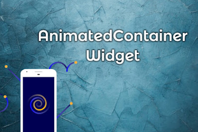 AnimatedContainer Widget