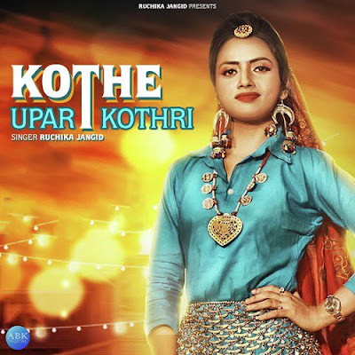 Kothe Upar Kothri Lyrics - Ruchika Jangid | Cover Folk Song | New Haryanvi Songs