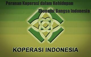 Peranan Koperasi dalam Kehidupan Ekonomi Bangsa Indonesia