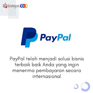 Apa itu PayPal, Keuntungan Dan Prinsip Kerjanya