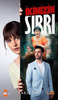 Ikimizin Sirri - The Secret of the two with English subtitles   Story plot and release date