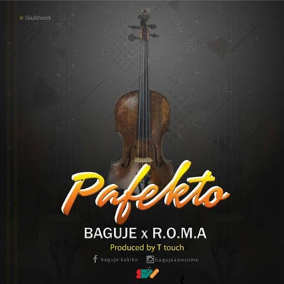 DOWNLOAD MP3 AUDIO | Buguje FT Roma - Pafekto (Official song)