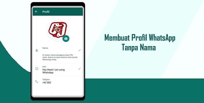 Cara Membuat Profil WhatsApp Tanpa Nama Dengan Mudah