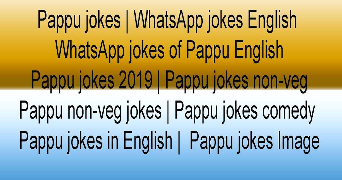 Pappu Jokes Whatsapp Jokes English Whatsapp Jokes Of
