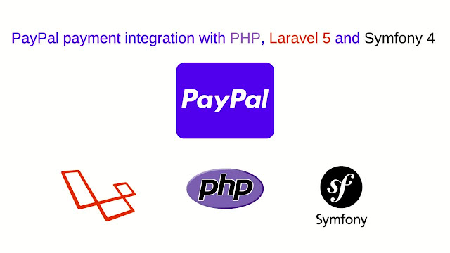 PayPal payment integration with PHP, Laravel 5 and Symfony 4 | Udemy