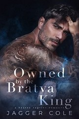 Owned By The Bratva King by Jagger Cole
