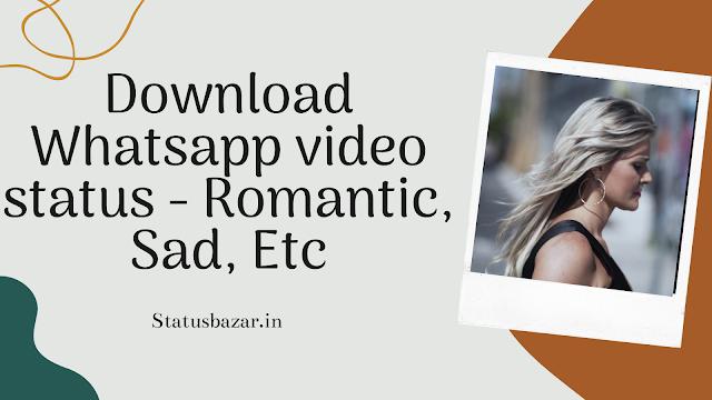 romantic songs whatsapp status video download 2020