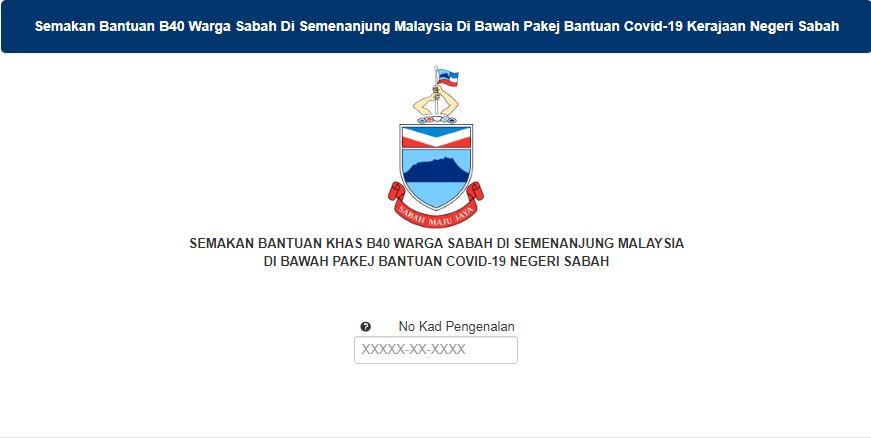 Semakan Status Permohonan dan Pembayaran Bantuan B40 Warga Sabah Di Semenanjung Malaysia