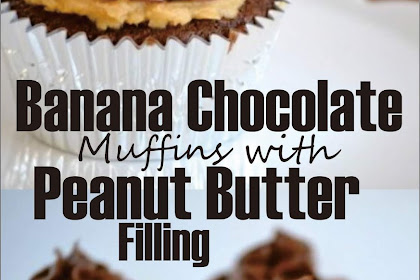 Banana Chocolate Muffins with Peanut Butter Filling