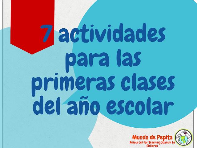 7 actividades para las primeras clases del año escolar Back to School Spanish Class