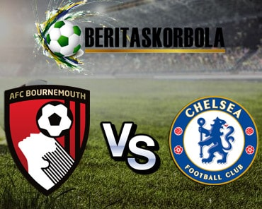 Prediksi Bournemouth Vs Chelsea Sabtu 29 Februari 2020