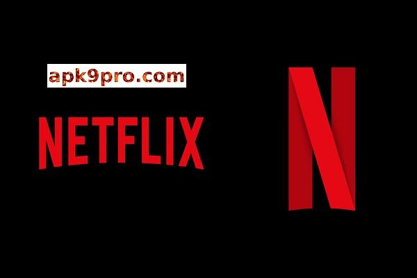 Netflix Apk v7.68.3 File size 56 MB for android