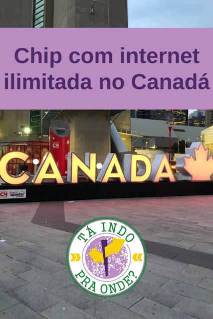 Chip para celular com internet ilimitada no Canadá