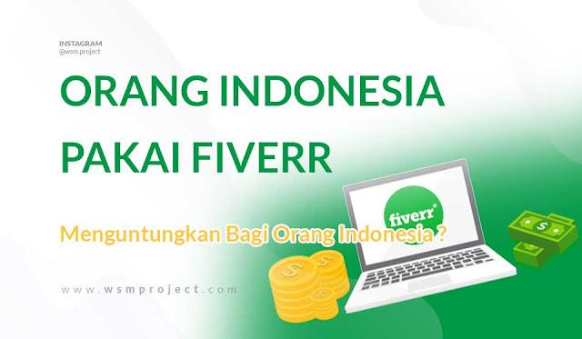 Apakah Fiverr Menguntungkan Bagi Orang Indonesia