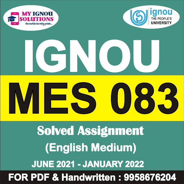 MES 083 Solved Assignment 2021-22