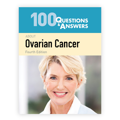 100 Questions and Answers about Ovarian Cancer - 4th Edition