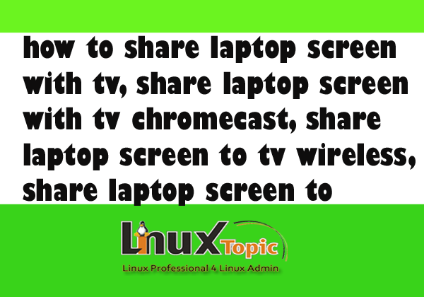 how connect chromecast to pc, share laptop screen with tv, share laptop screen with tv chromecast, share laptop screen to tv wireless, share laptop screen to android tv, connect laptop to chromecast, connect laptop to pc, connect laptop to tv wireless, how to connect laptop to tv,