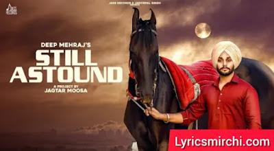 Still Astound Song Lyrics | Deep Mehraj | Latest Punjabi Song 2020