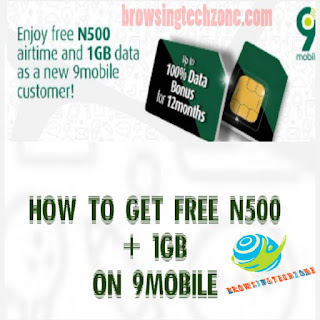 How to get free N500 Airtime and 1GB worth of data for free on 9mobile