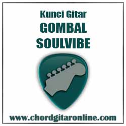 Chord GOMBAL SOULVIBE