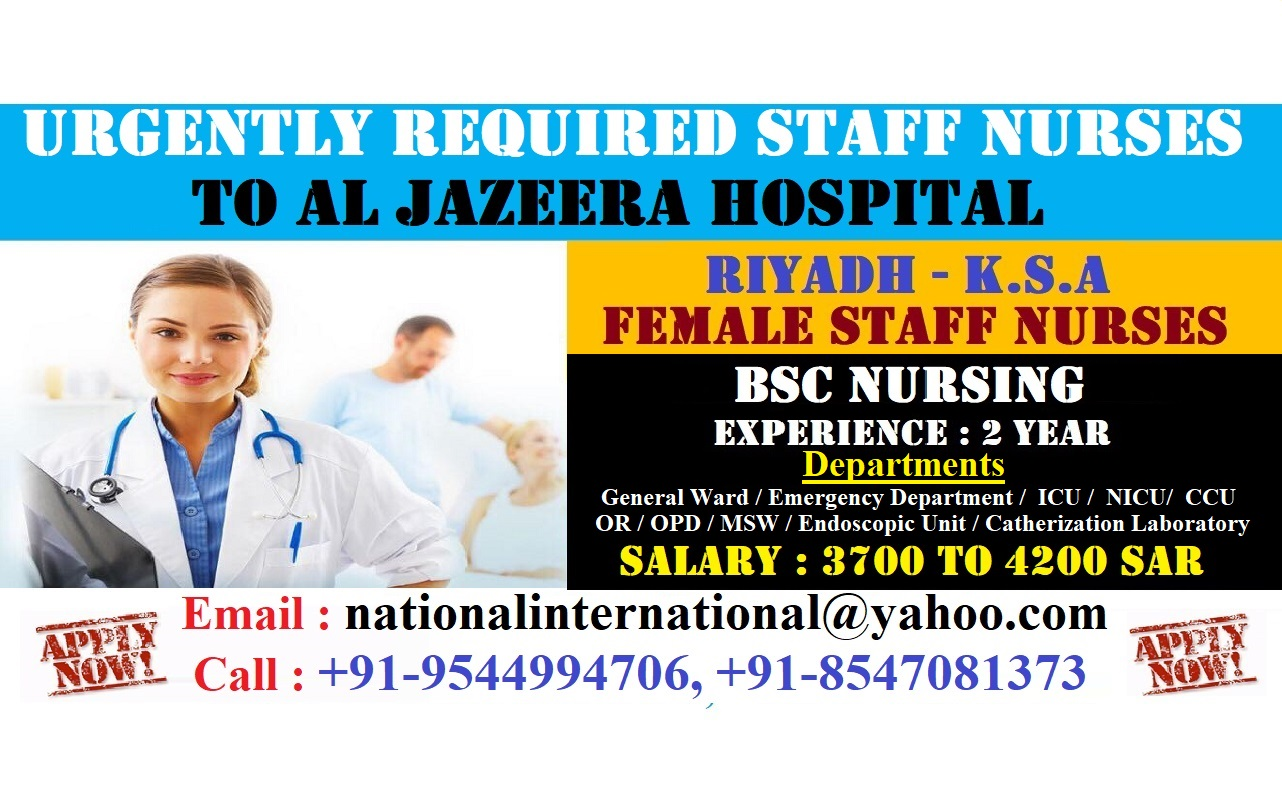 Urgently Required Staff Nurses to Al Jazeera Hospital, Riyadh, KSA