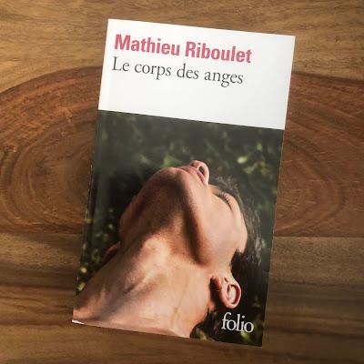 Le corps des anges de Mathieu Riboulet