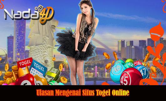 Ulasan Mengenai Situs Togel Online