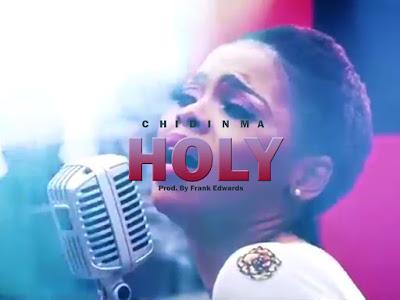 [Gospel] Chidinma _ Holy || naijamp3.com.ng