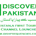 Discover Pakistan Pakistan First Tourism TV channel Latest Frequency 2021