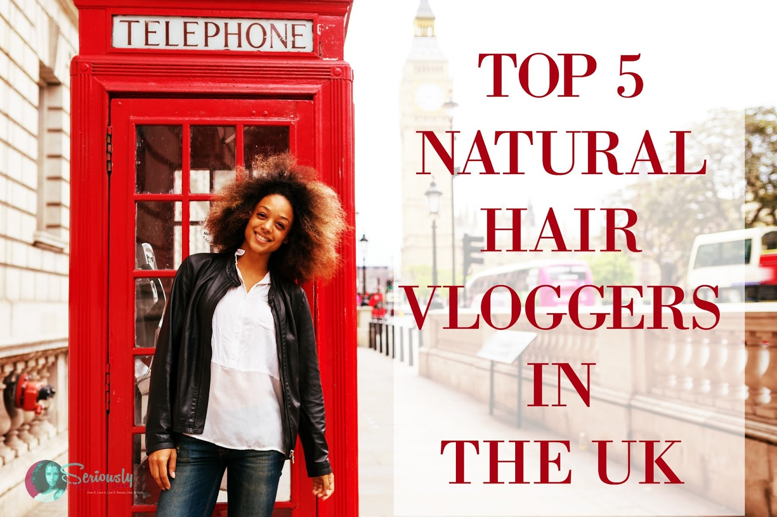 TOP 5 NATURAL HAIR VLOGGERS IN THE UK