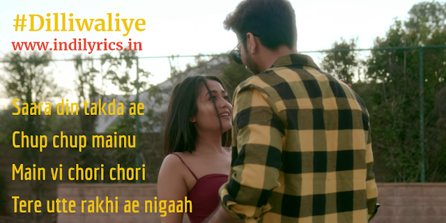 Dilliwaliye Ni Dil Le Gayi Ae | Bilal Saeed ft. Neha Kakkar | Full Punjabi Song Lyrics with English Translation and Real Meaning