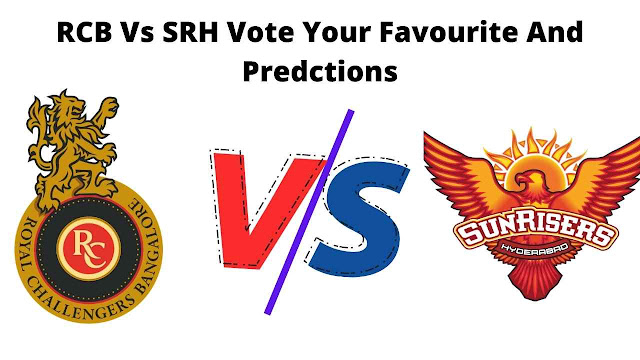 RCB Vs SRH Vote Your Favourite