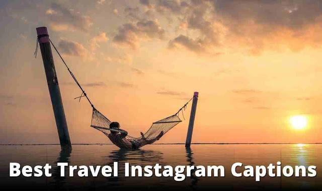 best travel Instagram captions
