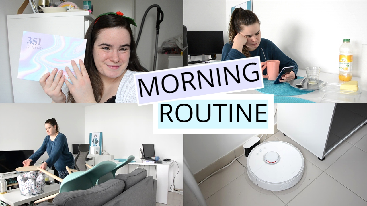 Ma morning routine mars 2020