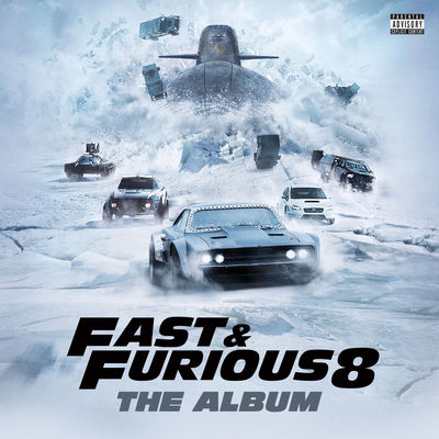 Fast & Furious 8: The Album (Original Motion Picture Soundtrack) - Album Download, Itunes Cover, Official Cover, Album CD Cover Art, Tracklist
