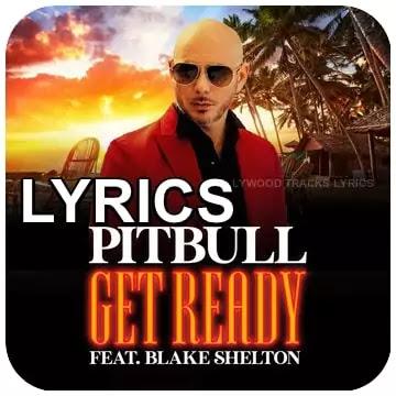 Pitbull-Get-Ready-Lyrics