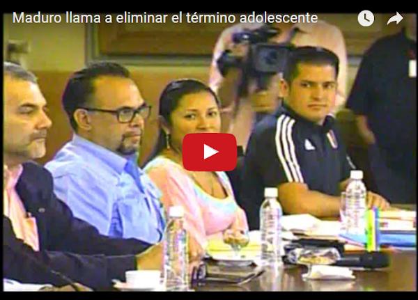 Maduro hace Cadena Nacional para eliminar.... la palabra adolescente!