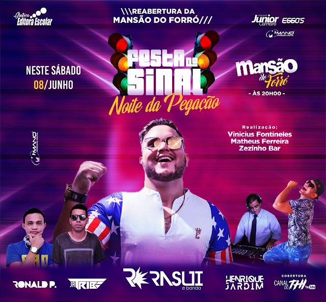"""Festa do Sinal """"Noite da Pegação"""", acontece neste sábado na reabertura da Mansão do Forró."""