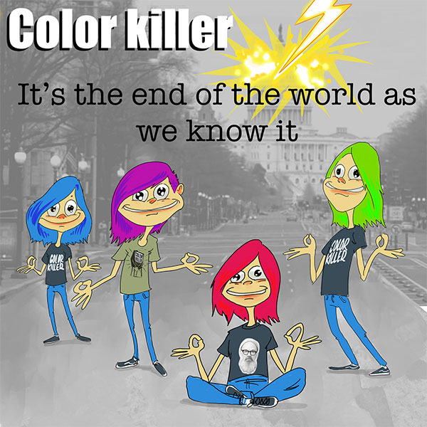 "Color Killer cover REM's ""It's The End Of The World As We Know It"""