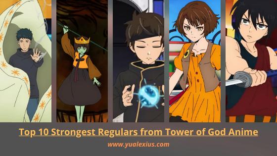 Tower of God Anime Strongest Regulars