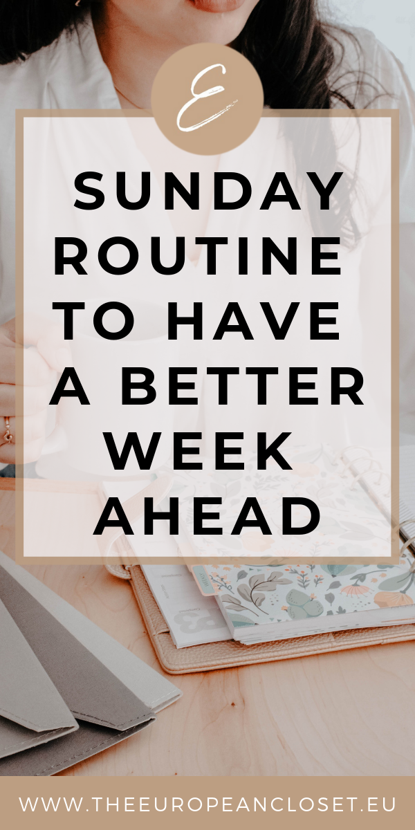 Sunday Routine To Have a Better Week Ahead